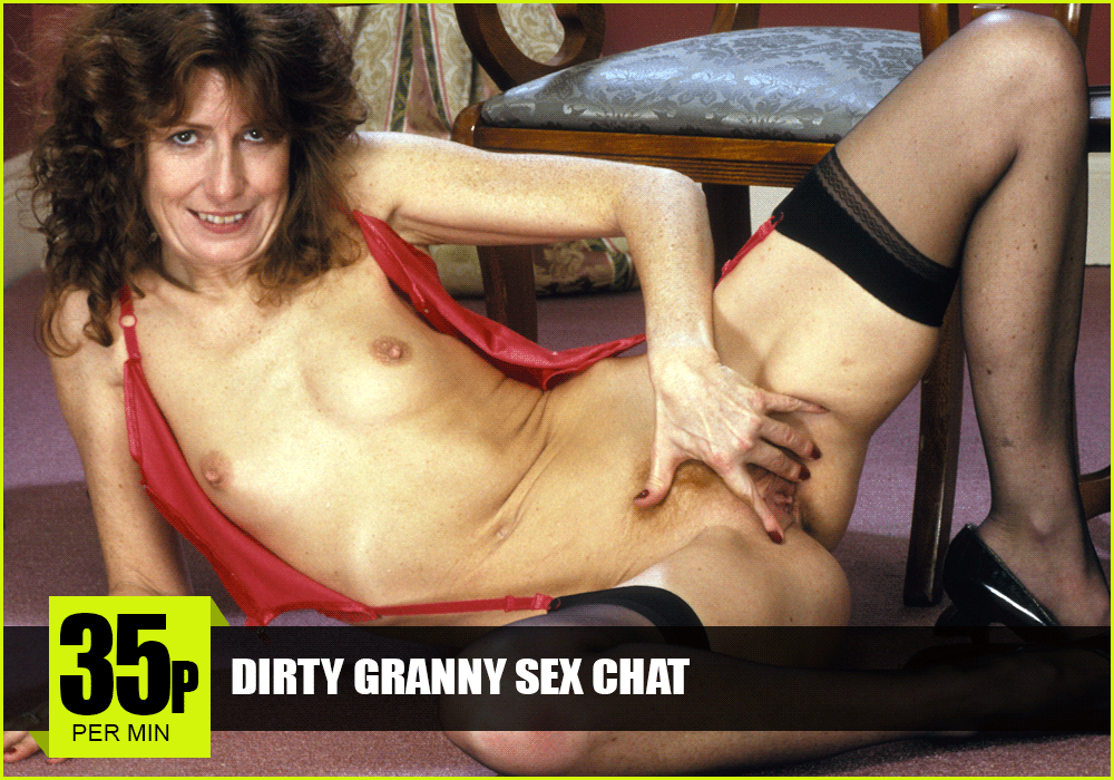 Dirty Granny Sex Chat