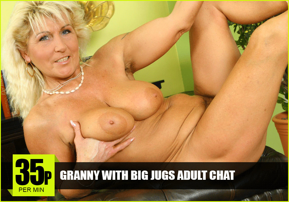 Granny With Big Jugs Adult Chat