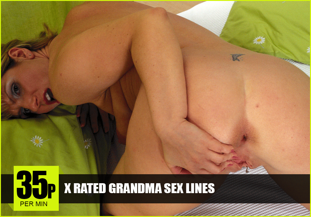 X Rated Grandma Sex Lines
